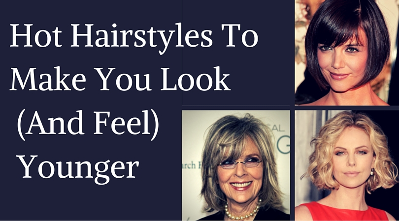 5 Hot Hairstyles To Make You Look And Feel Younger Beautydesk