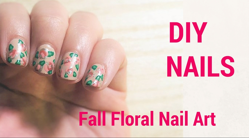 DIY Fall Floral Nail Art Tutorial